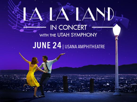 Utah Symphony: La La Land In Concert at USANA Amphitheater