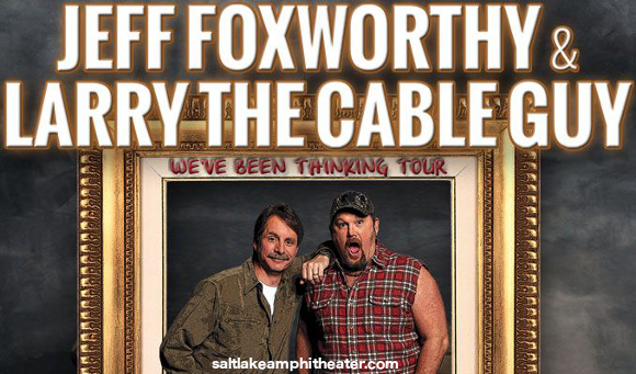 Jeff Foxworthy, Larry the Cable Guy & Eddie Money at USANA Amphitheater