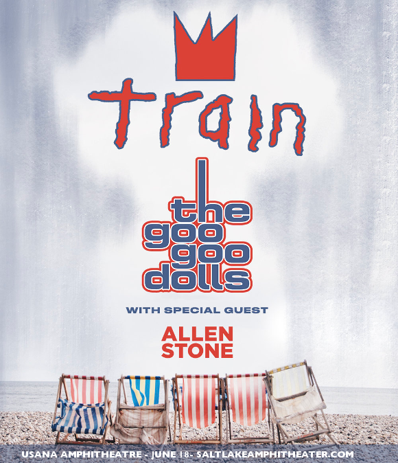 Train, Goo Goo Dolls & Allen Stone at USANA Amphitheater