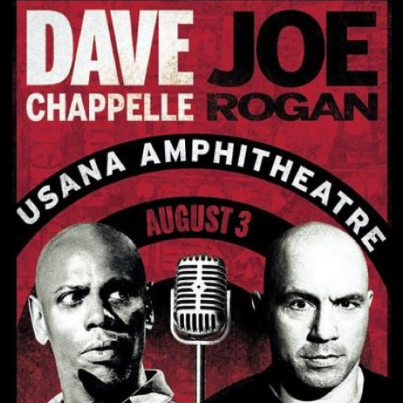 Dave Chappelle & Joe Rogan at USANA Amphitheater