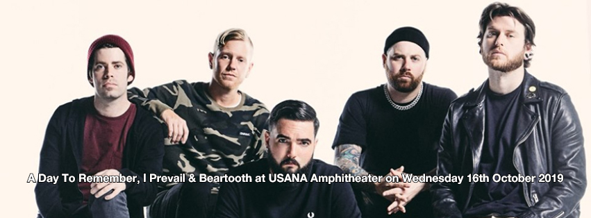 A Day To Remember, I Prevail & Beartooth at USANA Amphitheater