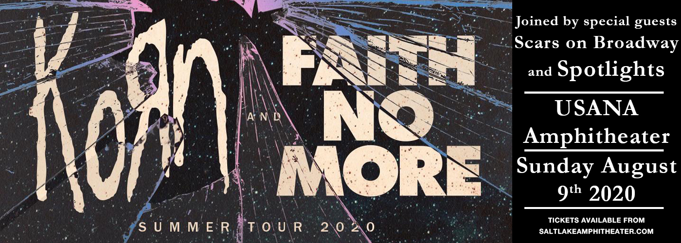 Korn, Faith No More, Scars On Broadway & Spotlights at USANA Amphitheater