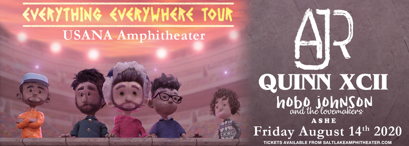 AJR, Quinn XCII & Hobo Johnson and The Lovemakers [CANCELLED] at USANA Amphitheater