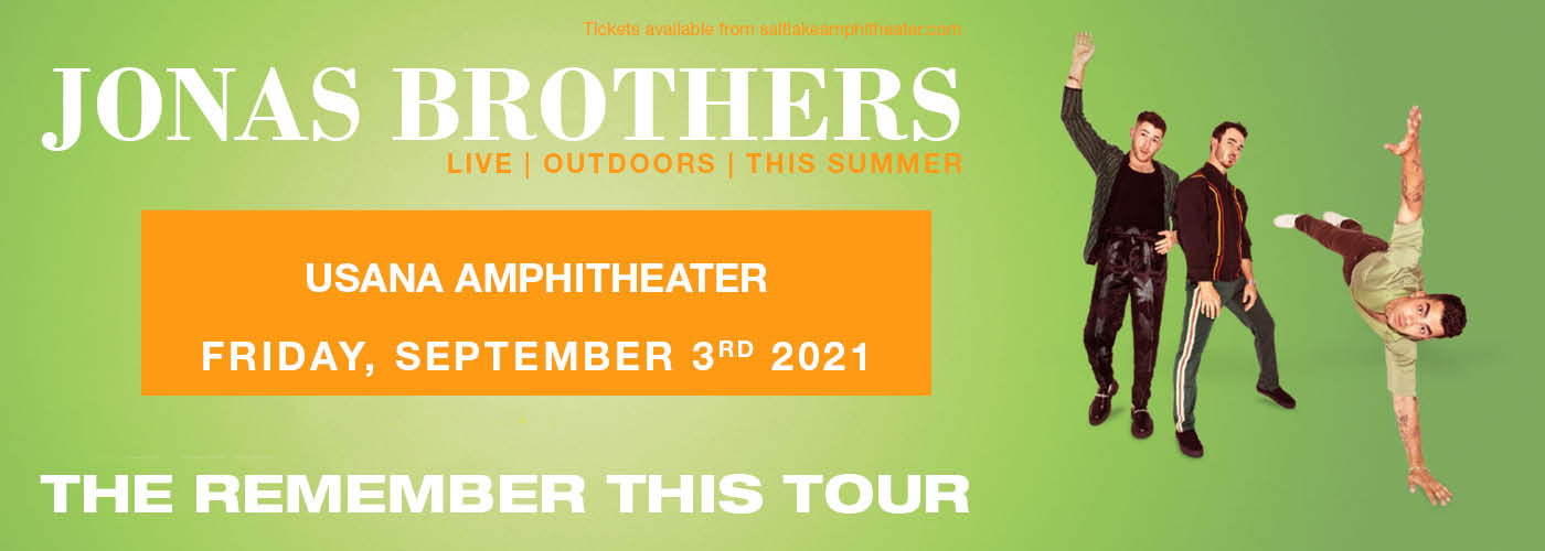 The Jonas Brothers: Remember This Tour at USANA Amphitheater